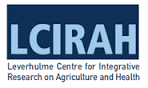 Leverhulme Centre for Integrative Research on Agriculture and Health (LCIRAH)